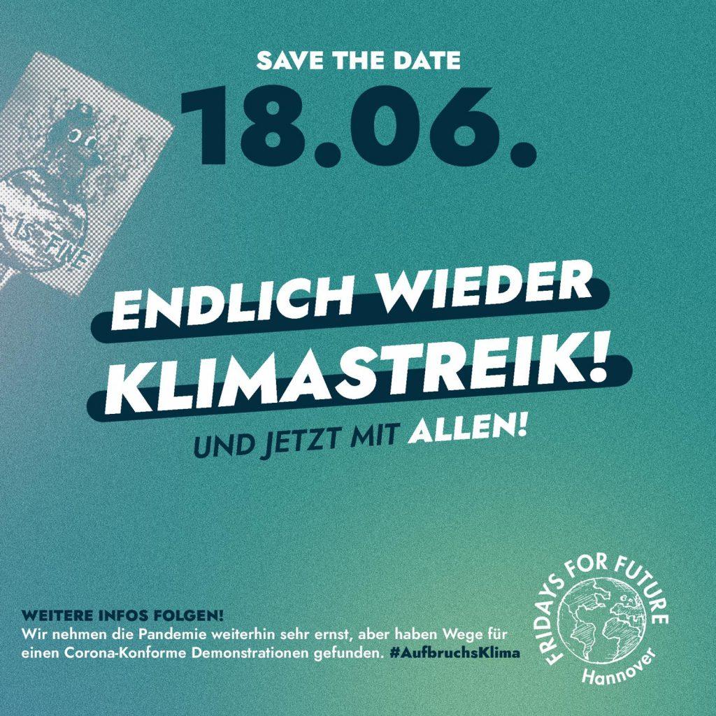 Infografik mit Beschriftung: Save the date 18.06. Endlich wieder Klimastreik; Und jetzt mit allen! Weitere Infos folgen