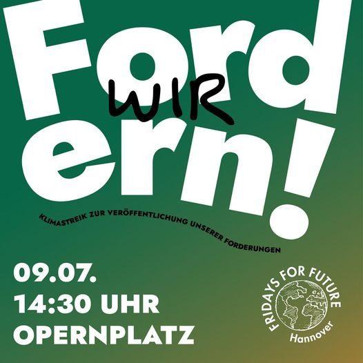 Sharepic: Wir fordern; Demo am 09.07; 14:30 Uhr am Opernplatz